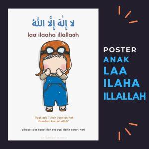Poster Anak Luma Lumi Lailahaillallah